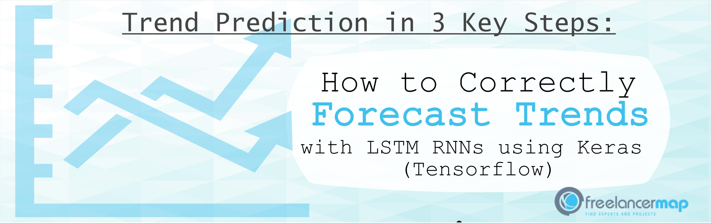 Trend Prediction with LSTM RNNs using Keras (Tensorflow) in 3 Steps